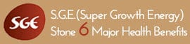 SGE (Super Growth Energy) Stone 6 major health benefit